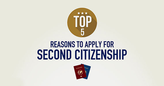 Top Five Reasons to Apply for Second Citizenship